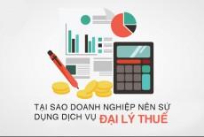 Tại sao doanh nghiệp nên sử dụng dịch vụ Đại lý thuế
